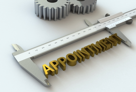 appointing: APPOINTMENT, message on vernier caliper, 3D rendering