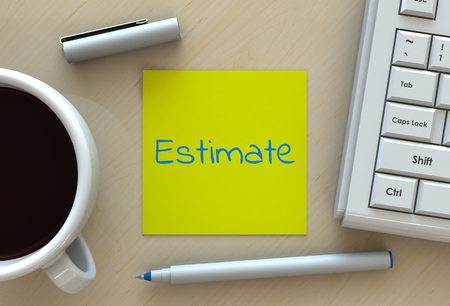 estimation: estimate, message on note paper, computer and coffee on table, 3D rendering Stock Photo