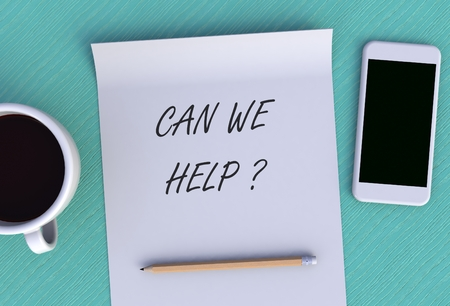 can we help: CAN WE HELP, message on paper, smart phone and coffee on table, 3D rendering Stock Photo
