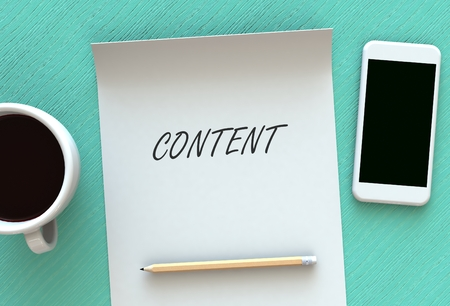 media distribution: CONTENT, message on paper, smart phone and coffee on table, 3D rendering Stock Photo