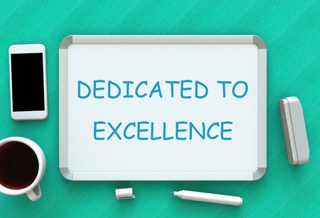 DEDICATED TO EXCELLENCE, message on whiteboard, smart phone and coffee on table, 3D rendering