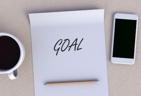 smart goals: GOAL, message on paper, smart phone and coffee on table, 3D rendering Stock Photo
