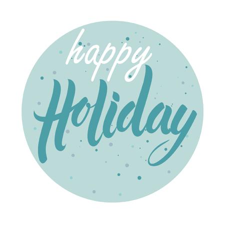 happy holidays: Lettering happy holidays