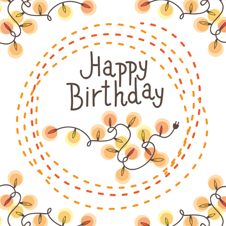 ?ard happy birthday. It contains garland with lights. Light bulbs glow. There is an inscription