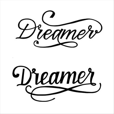 Two Hand Lettering word Dreamer. Vector typography illustration for poster, postcard, print, label.