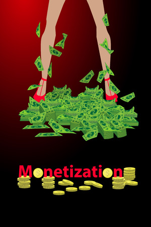 monetization concept. mountain of money in womens legs. wealth and profit. to drip money into the account. vector illustration for your design Illustration