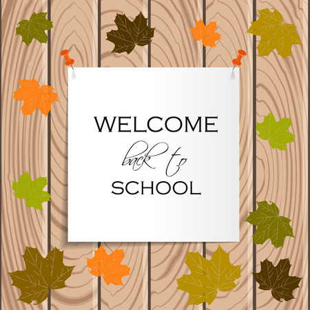 Back to School Title Words on Paper Note. Wooden Background with Colored Leaves. Vector Illustration