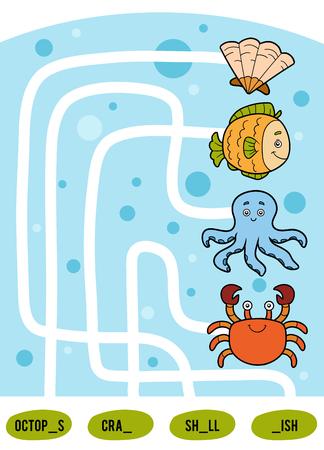 Jeu de labyrinthe pour les enfants. Trouvez le chemin de l'image à son titre et remplissez les lettres manquantes. Ensemble d'animaux marins. Poulpe, crabe, coquille et poisson Vecteurs