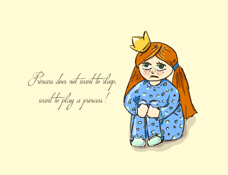 resentful: Hand-drawn illustrations. Card with a princess. Red-haired girl in pajamas. Princess does not want to sleep, want to play a princess!