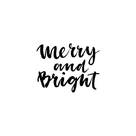 Merry and Bright. Hand lettering calligraphic Christmas type poster. Brush ink inscription for photo overlays, typography greeting card or t-shirt print, poster design. Vektorové ilustrace