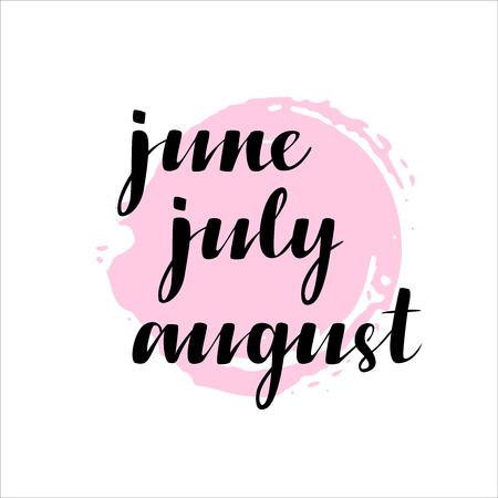 names of months: June, July, August. Calligraphy words for calendars and organizers. Illustration
