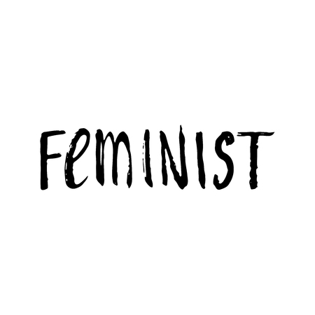 feminist: Feminist word -  lettering phrase, isolated on the white background. Brush ink inscription for photo overlays, typography greeting card or t-shirt print,  poster design. Illustration