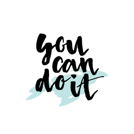 Inspirational quote You Can Do It. written calligraphy, brush painted letters. illustration. Illustration