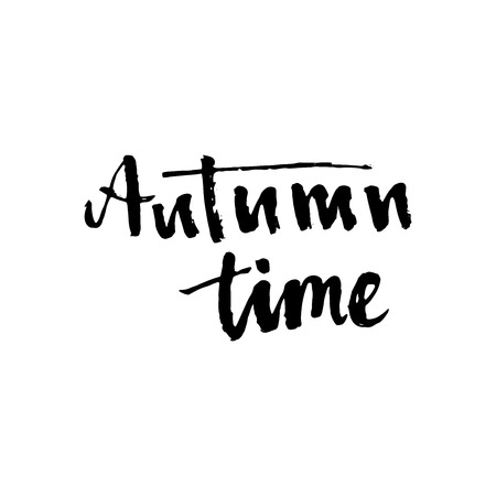 wet paint: Autumn time. Seasonal vector illustration of handwritten lettering composition.Modern brush calligraphy. Can be used for print: bags, t-shirts, home decor, posters, cards, and for web: banners, blogs. Illustration