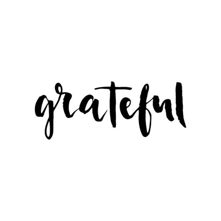 Grateful hand drawn postcard. Vector lettering. Ink illustration. Modern brush calligraphy. Isolated on white background.