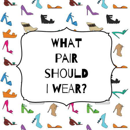 Funny shoes card what pair should I wear for shoes store, magazines, banners and etc