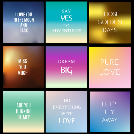 beautyful: Blurred, gradient backgrounds with inspiring quotes and text about love and life. Vector illustration, abstract background, covers, design templates