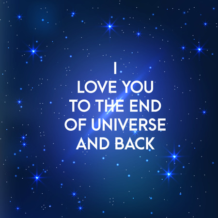 inspiring: Space galaxy vector background with inspiring text about love. I love you vector illustration Illustration