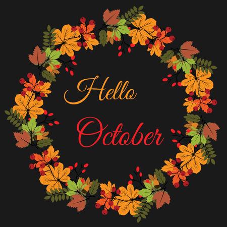 Hallo Oktober Banner mit Herbstlaub Kranz. Grußkarte, Kalender, Vektor-Illustration