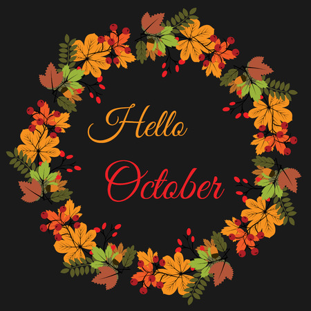 Hello october banner with autumn leaves wreath. Greeting card, calendar, vector illustration