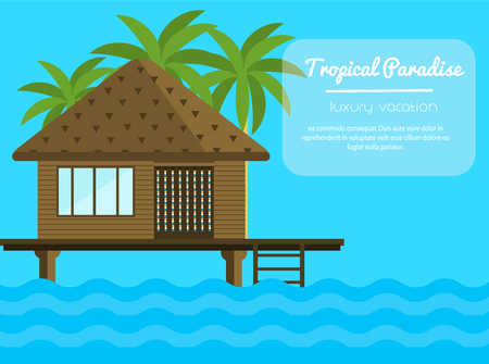 Bungalow on the ocean with palm trees. Tropical, vacation vector illustration for touristic business, advertisements. Illustration