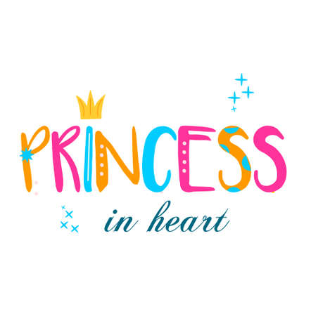 own and typography princess in heart. Template for girls prints, stickers, party accessories. Vector illustration 向量圖像