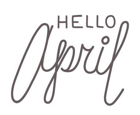 april beautiful: Hello april, hand-written lettering on white background. Hand-drawn black text isolated on white background. Greeting to april, elegant line lettering. Welcome spring, phrase in beautiful hand writing