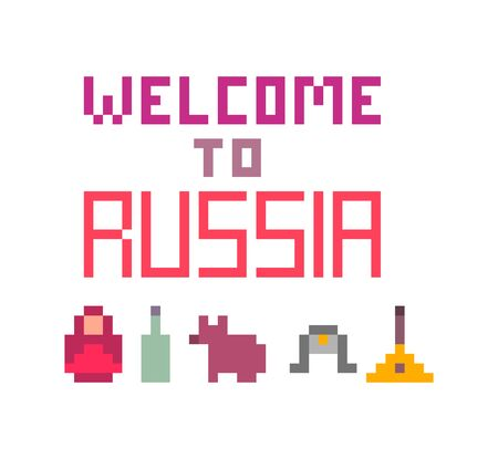 Welcome to Russia, pixel art font lettering for prints, cards, poster, banners. 8 bit retro 80s-90s style symbols of Russia: Matryoshka doll, a bottle of vodka, brown bear, ushanka-hat and balalaika. Illustration