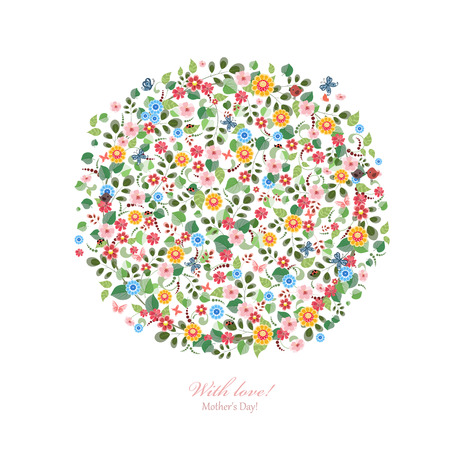Round pattern of small flowers. Mothers day. With love.
