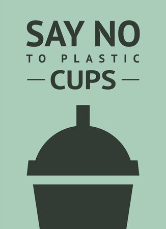 Say no to plastic cup, trendy ecological posters set for print Иллюстрация