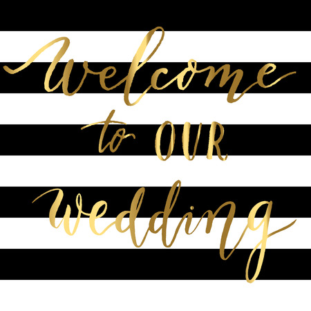 Welcome to our wedding - gold lettering on a striped background vector. Illusztráció