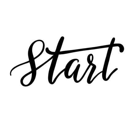 calligraphy pen: Start, hand lettering vector. Modern calligraphy pen and ink.