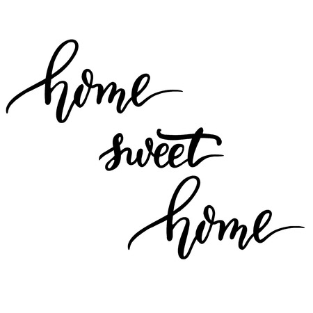 homely: Home sweet home, hand lettering vector. Modern calligraphy pen and ink.