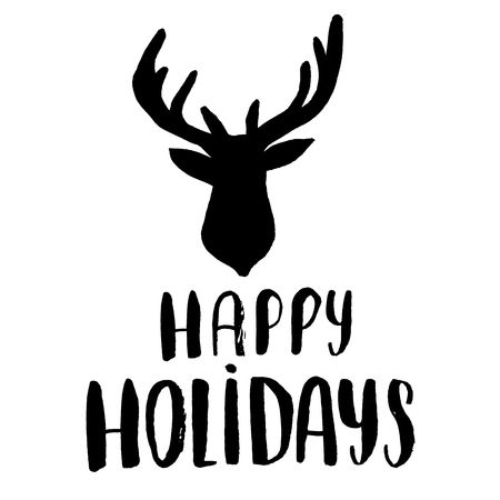 holydays: Happy holydays - lettering calligraphy phrase with deer, Greeting card isolated on the white background. Illustration