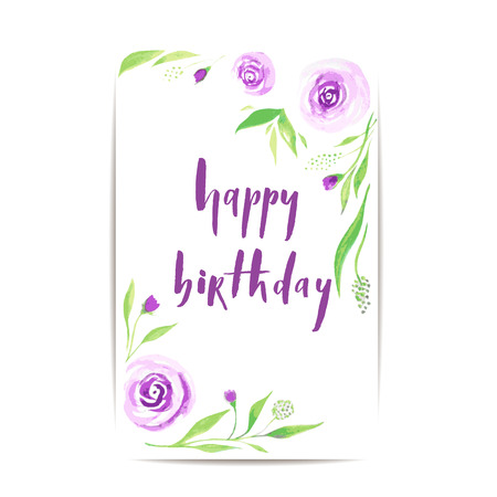 Happy birthday - brush lettering card with watercolor roses and