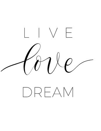 Sogno d'amore dal vivo - vettore di poster con lettere minimaliste. Vettoriali