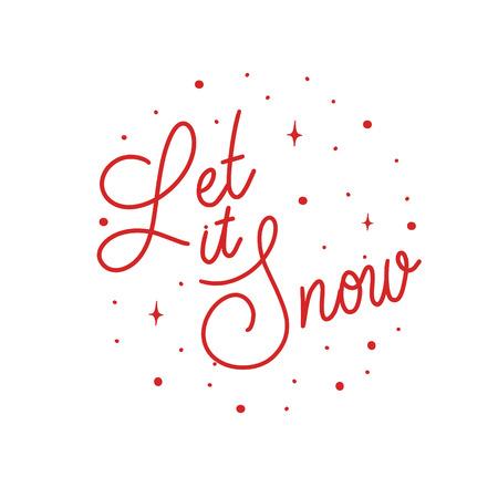 Let it snow - hand lettering round desiign inscription vector. Ilustración de vector