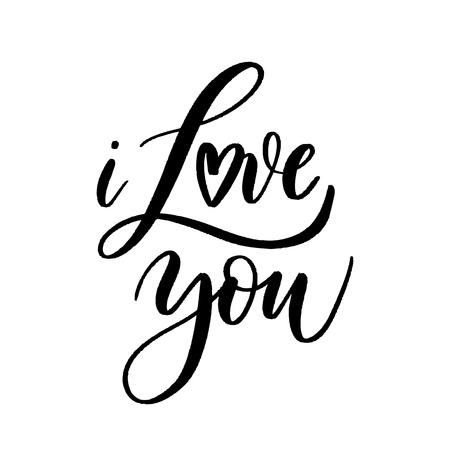 i Love you - Vector  handwritten lettering. Hand drawn brush style modern calligraphy.