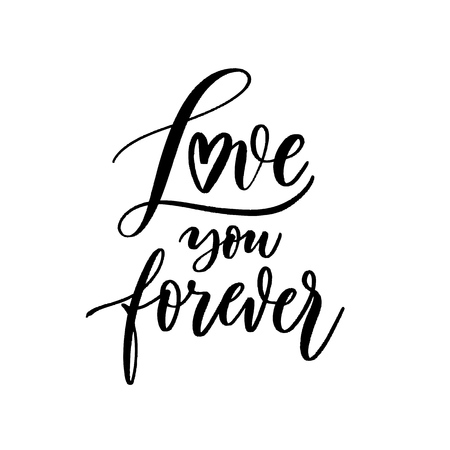 Love you forever - Vector  handwritten lettering. Hand drawn brush style modern calligraphy. Illustration