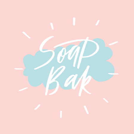 Soap bar - packaging label design. Lettering composition, perfect for greeting cards, t-shirts, mugs, pillows and social media.