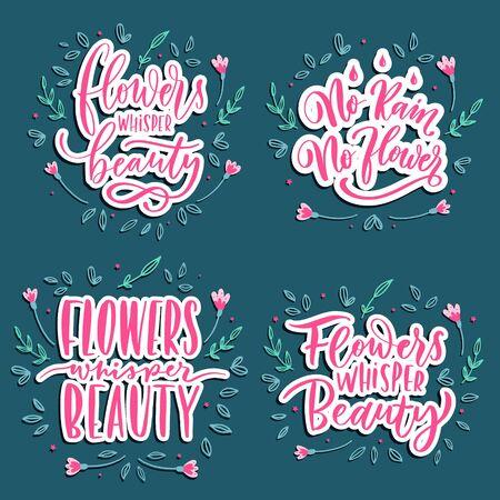 Flowers whisper beauty - set of  hand lettering vector. Ilustracja