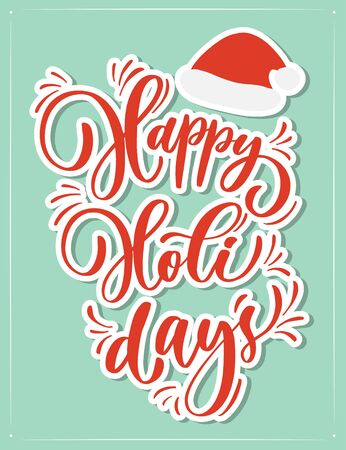 Vector Happy Holidays greeting card with calligraphy. Hand drawn  modern lettering. Çizim