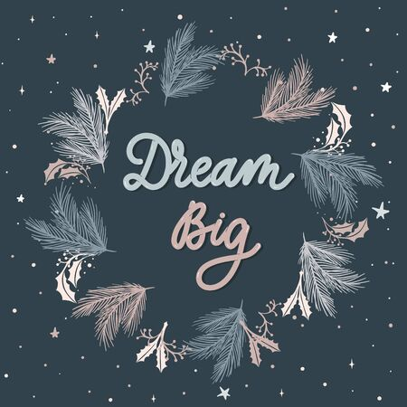 Dream Big. Lettering  vector illustration. Illusztráció