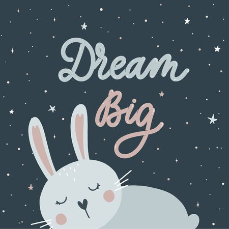 Dream Big. Sleeping Little bunny  vector.