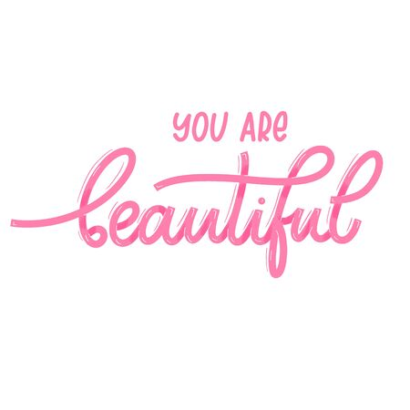 You are beautiful. Card  with calligraphy. Hand drawn  modern lettering. Illusztráció