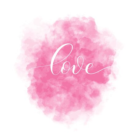 Valentines Day  background with pink watercolor stain and lettering inscription Love.