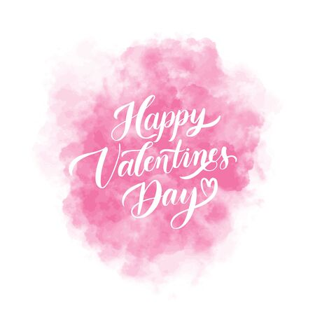 Happy Valentines Day  background with pink watercolor stain and lettering inscription. Holiday card illustration.