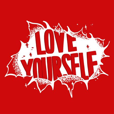 Love yourself motivate poster vector.