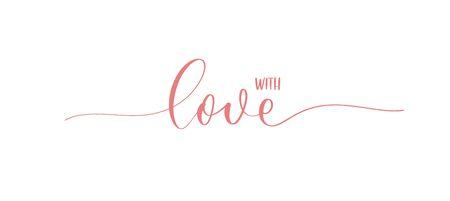 With Love. Calligraphy inscription - invitation card.