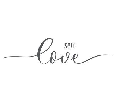 Self love. Calligraphy inscription card.